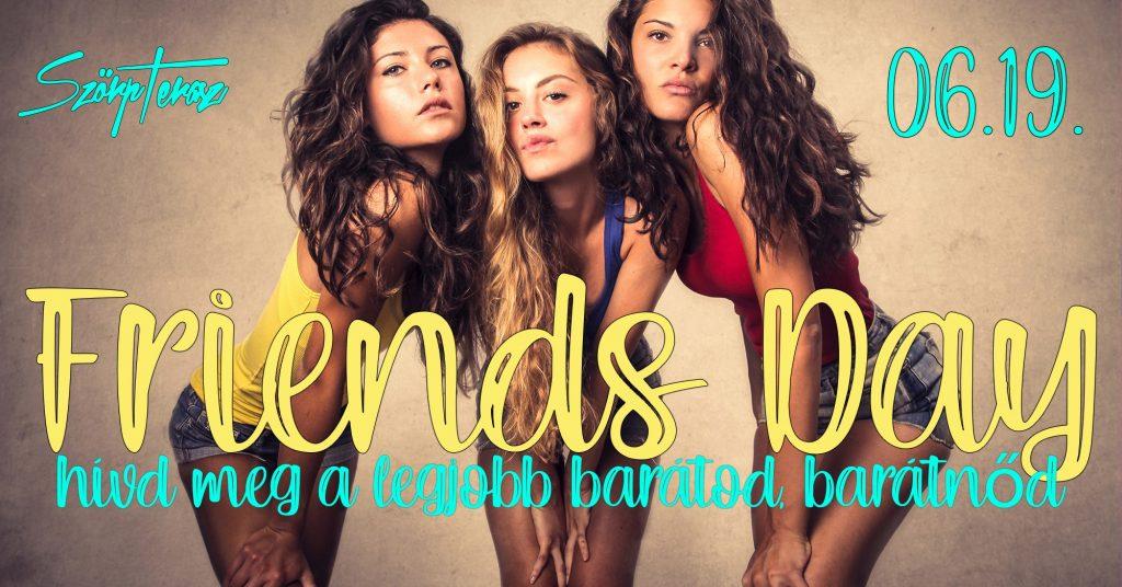 0619-Friends day - szörp terasz - szorpterasz.hu