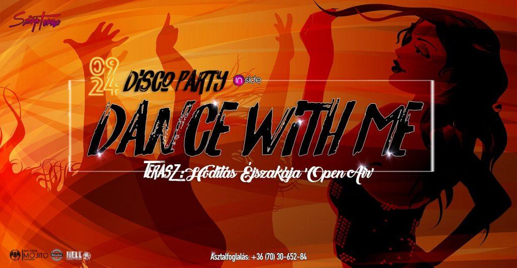 Dance-with-Me-Disco-Party-09-24-szorpterasz-Gyongyos